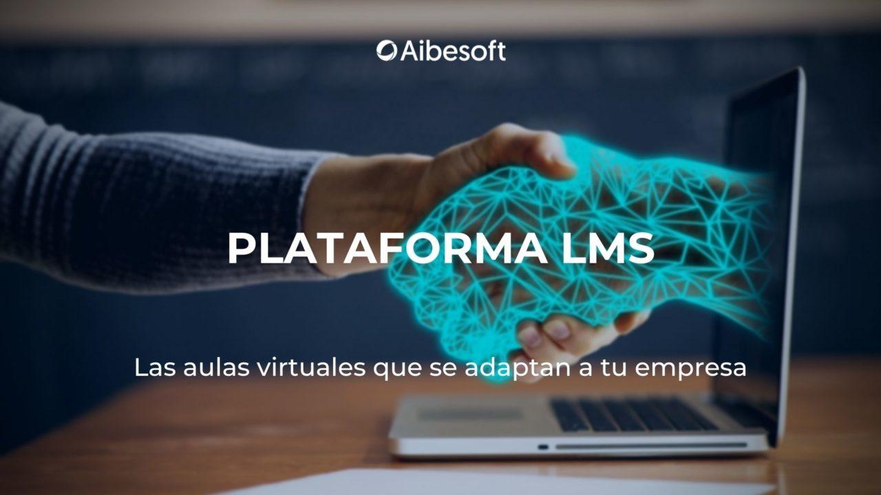 https://www.aibesoft.es/wp-content/uploads/2021/05/PLATAFORMA-LMS-1280x720.jpg